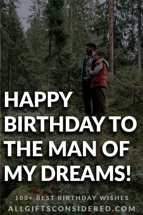 Birthday Wishes for the Man of Your Dreams