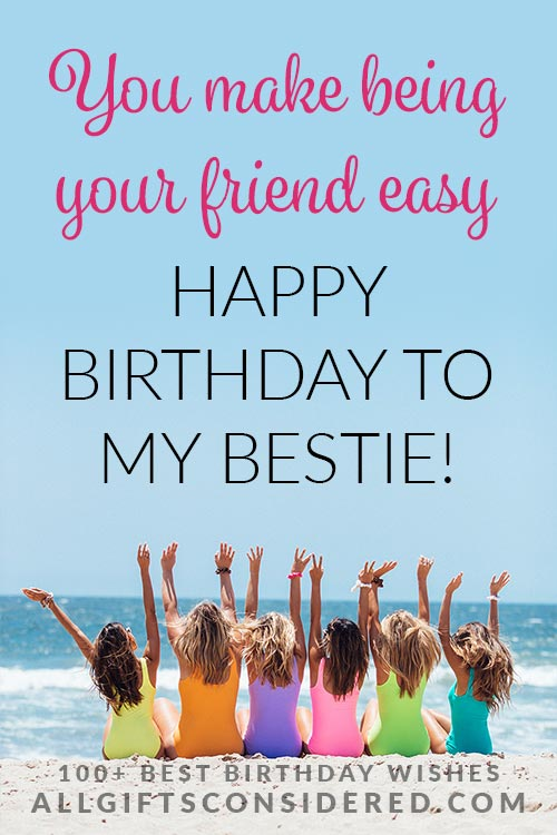 Birthday Wishes: You Make Being Your Friend