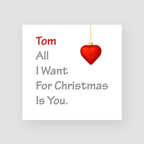 All I want for Christmas is You - Card