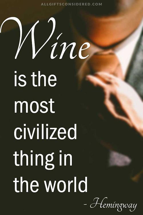 Classy Wine Quote: Civilized Wine