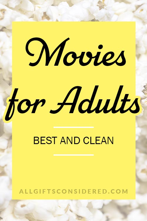 Best Movies for Adults that are Clean