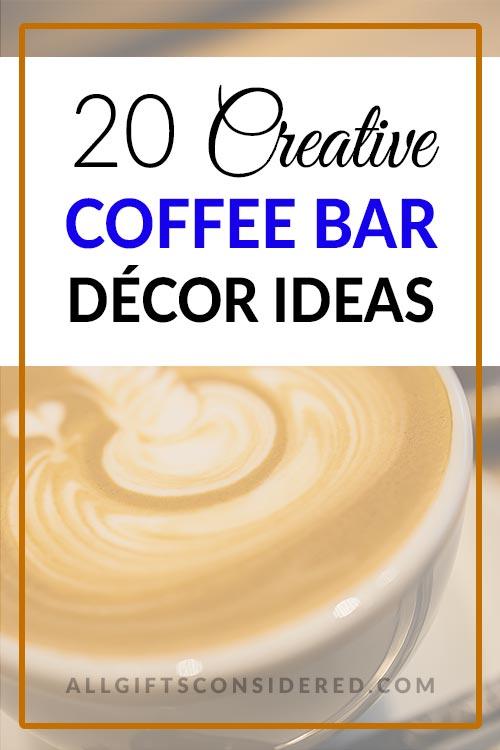 20 Creative Coffee Decoration Gifts