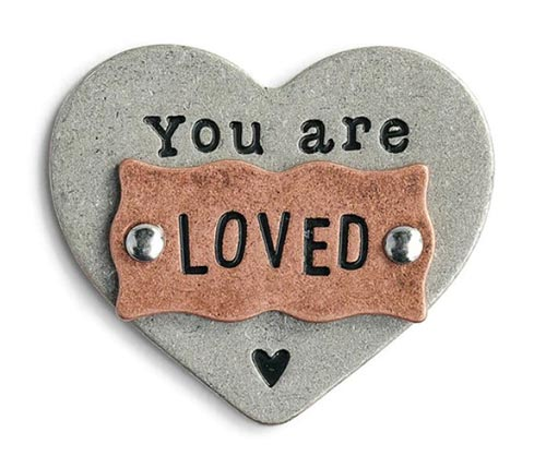 You Are Loved-Reminder Token
