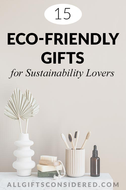 15 Eco-Friendly Gift