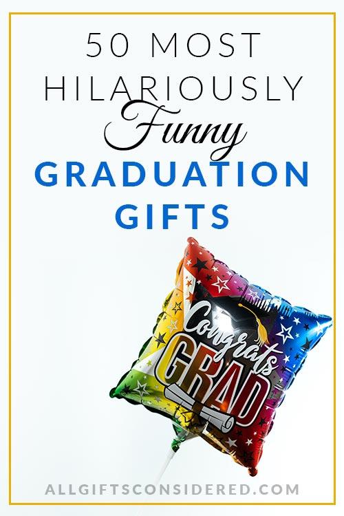 Best Hilarious Graduation Gifts