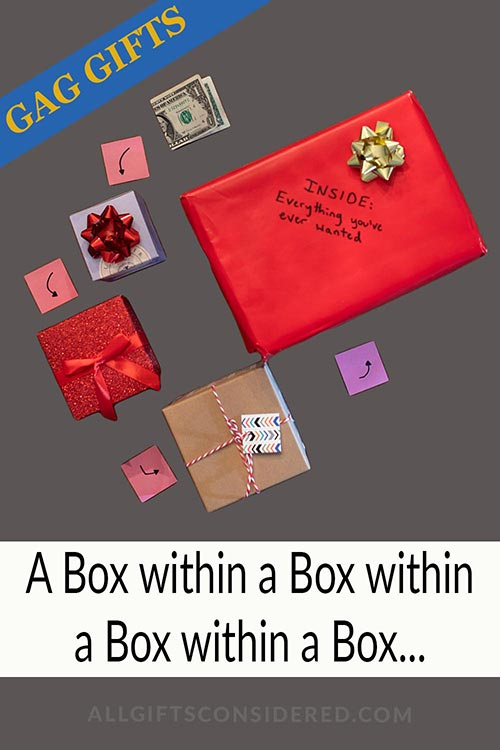 Gag Gifts: A Box Within a Box