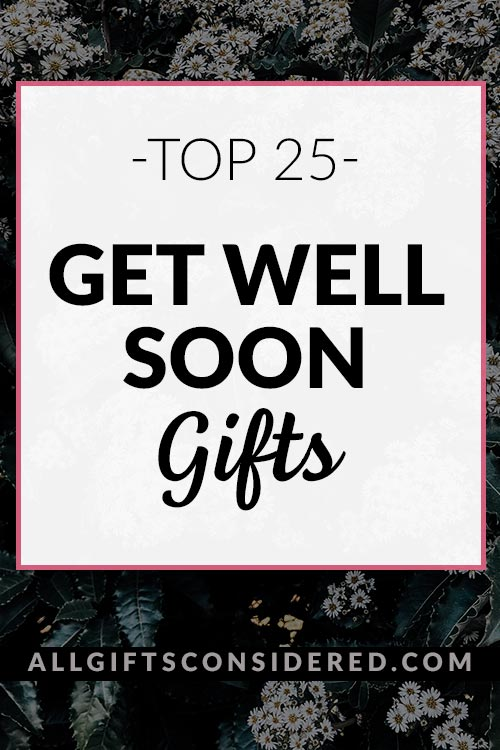 Best Get Well Soon Gifts