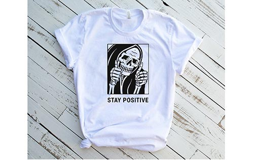 """""""Stay Positive"""" Shirts for Punks"""