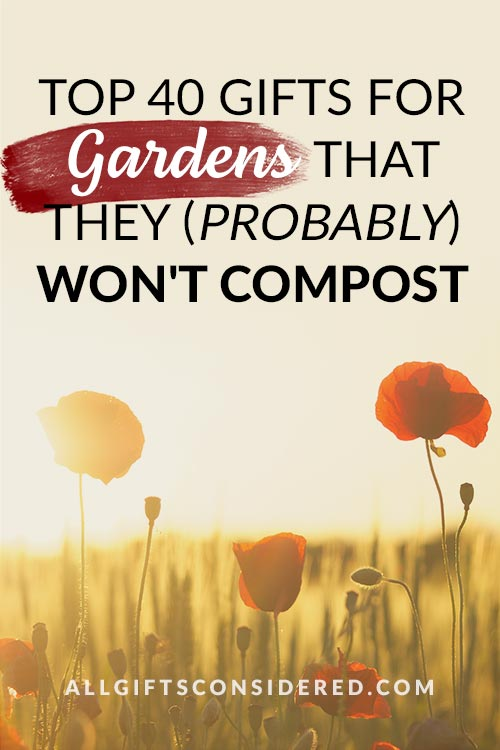 Top Gifts for Gardeners