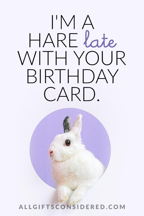 Hare Late for Your Birthday