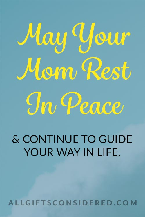 Best Rest in Peace Quotes for Loss of Mom
