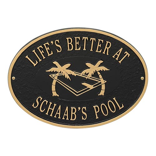 Life's Better At [Insert Your Name] Pool