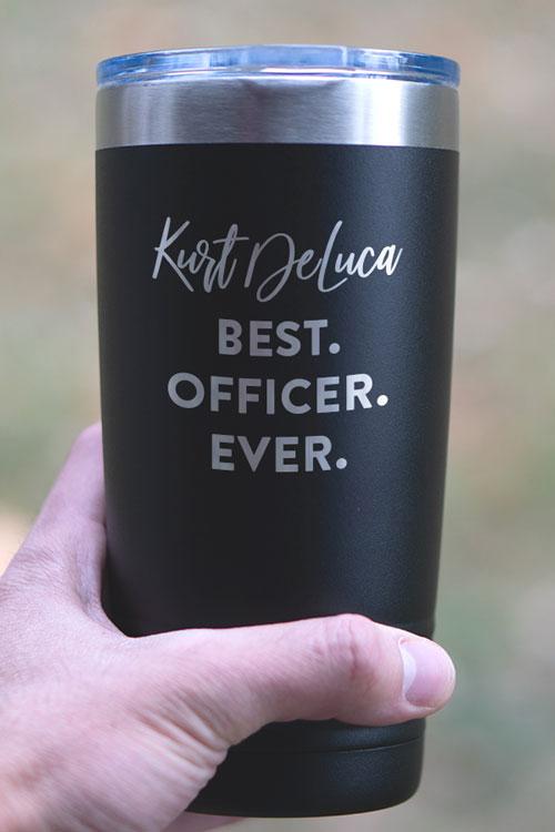 Best Officer Ever Tumbler