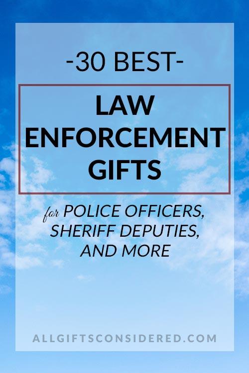 30 Best Law Enforcement Gifts