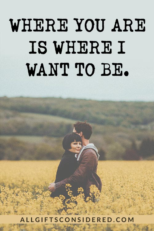 Where You Are... Quotes