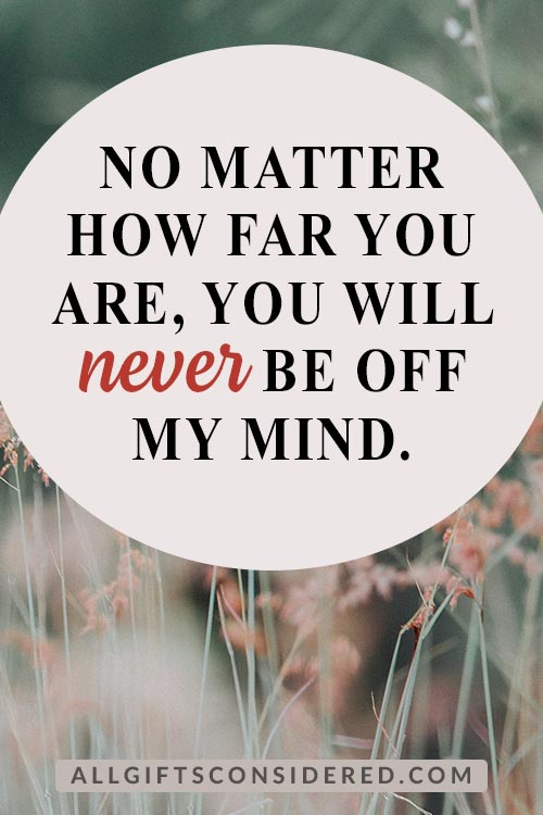 No Matter How Far You Are... Quotes