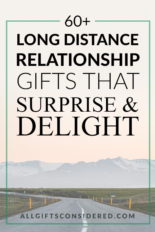 Delightful Long Distance Relationship Gifts