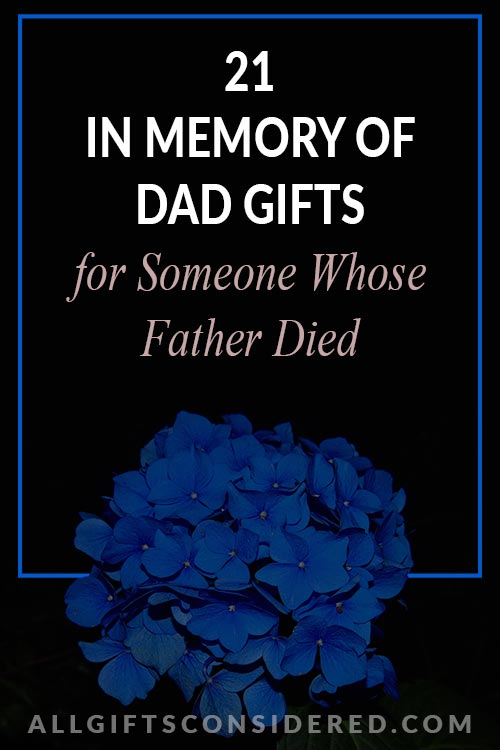 Memorial Gifts for Dads