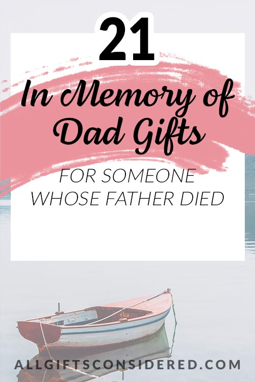 21 In Memory of Dad Gifts
