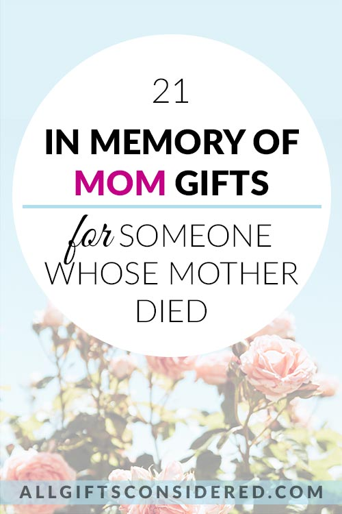 In Memory of Mom Gift Ideas