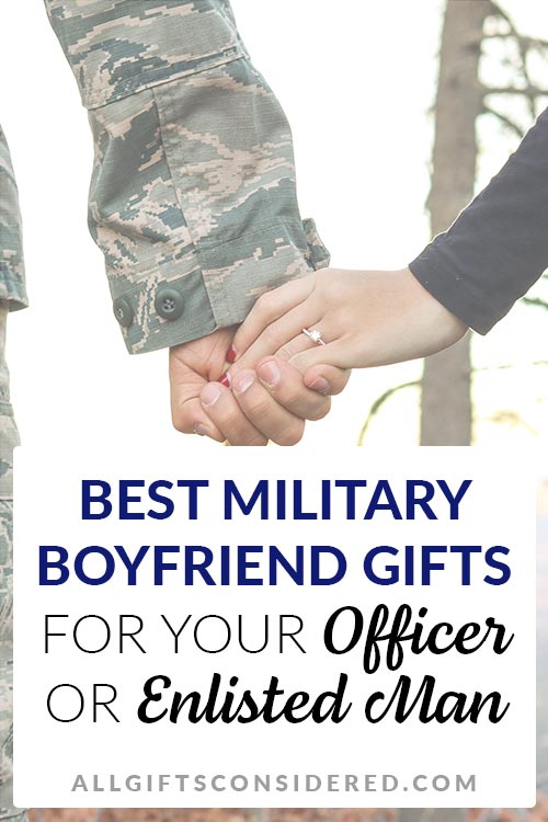 Gifts Your Enlisted Boyfriend Will Love