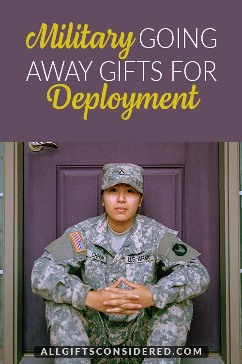 Going Away Gifts for Deployment