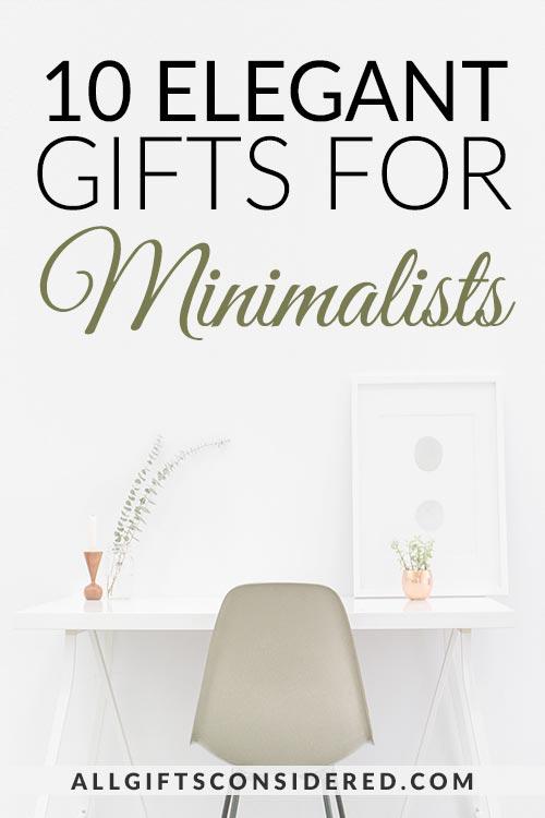 10 Elegant Gifts for Minimalists