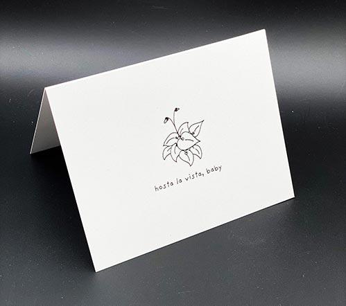 Hosta La Vista, Baby Card