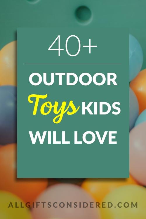 Best Outdoor Toys Kids Will Love