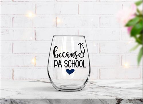 Because PA School