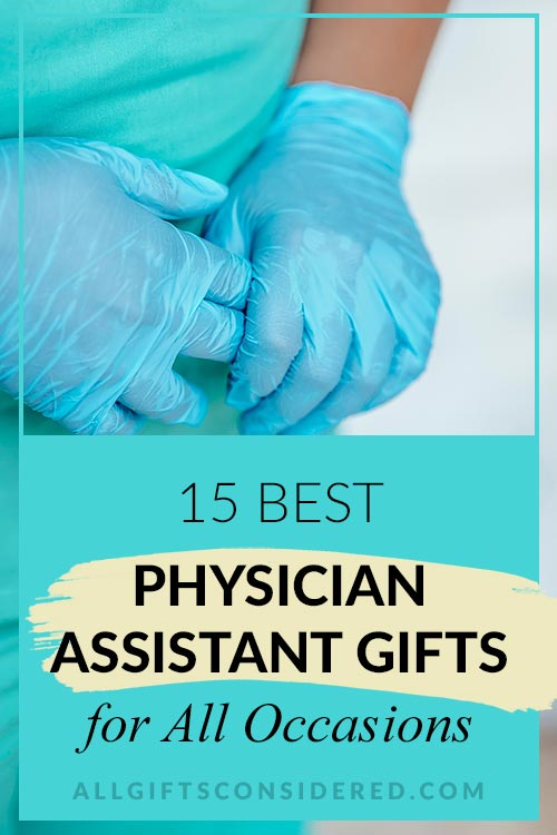 Best Physician Assistant Gifts