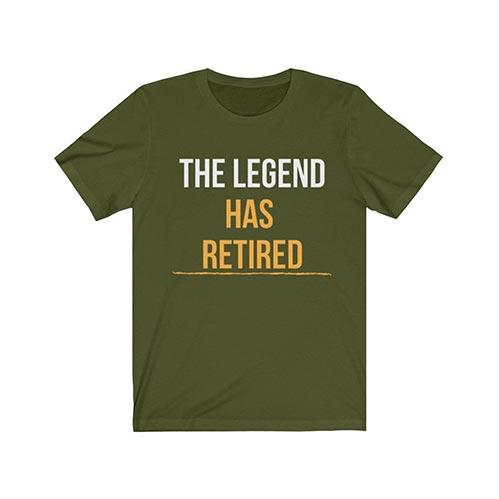The Legend Has Retired TSHIRT