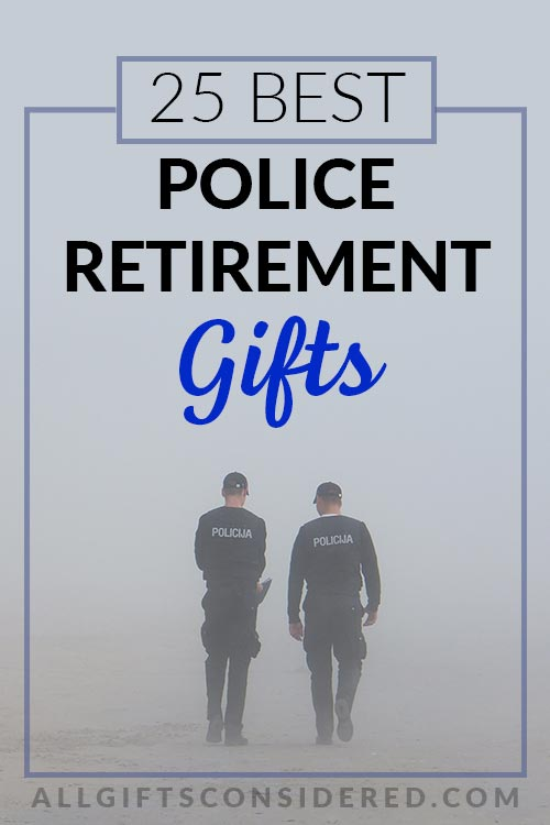 Retirement Gift Guide for Police Officers
