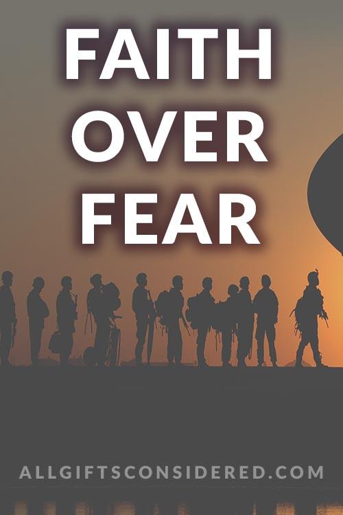Faith Over Fear - Encouraging Letter Ideas