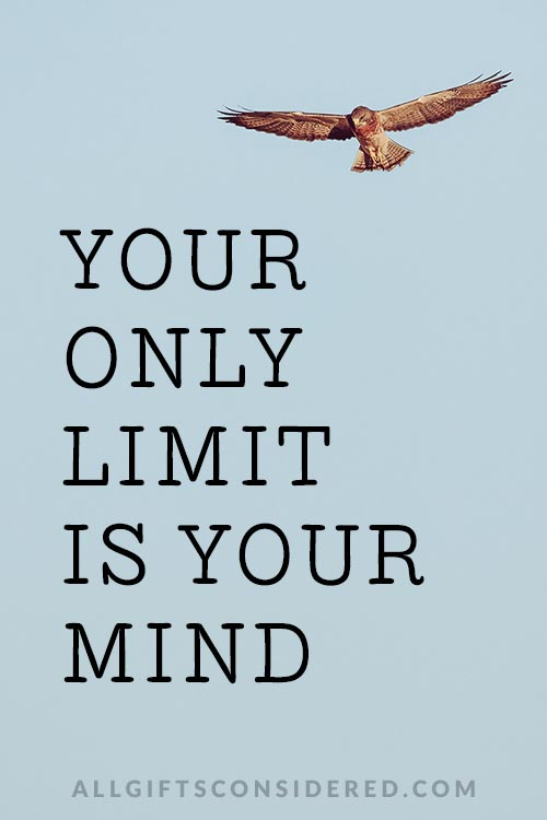 Positive Quotes: Your Only Limit...