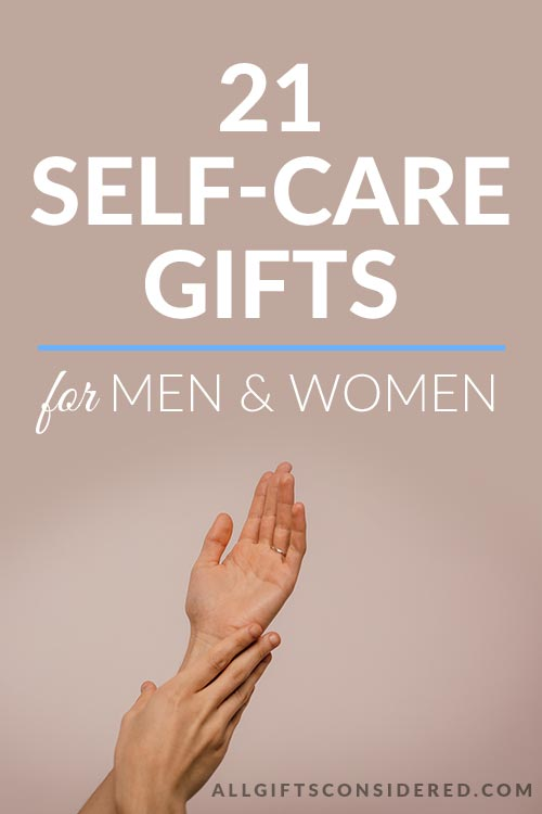 21 Self-Care Gifts