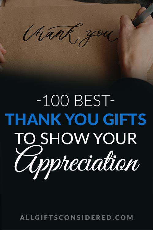 100 Best Thank You Gifts