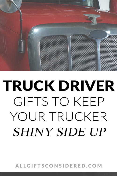Truck Driver Gift Guide