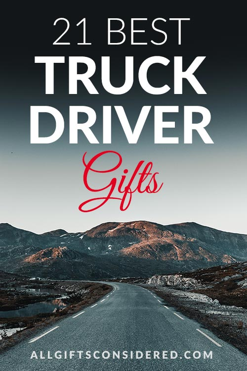 21 Best Gifts for Truck Drivers
