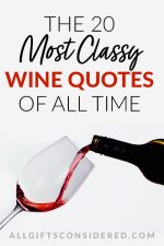 Most Classy Wine Quotes
