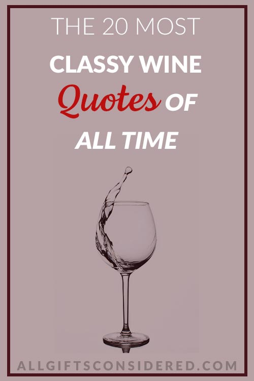 20 Most Classy Wine Quotes